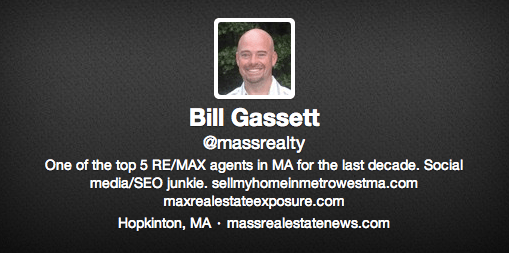 Bill Gassett is one of the most prominent real estate agents on social media. His bio includes his company name, location, links and some characteristics about his personality. He uses the same profile photo across multiple social networks.
