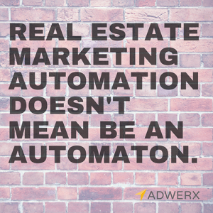 Adwerx real estate marketing automation