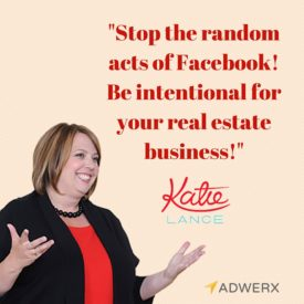 """Stop the random acts of Facebook! Be intentional for your real estate business."