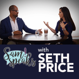 SamSpeaks! with Seth Price of Placester