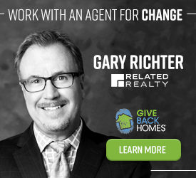 Work with an agent for change. Gary Richter. Related Realty. Giveback Homes. Learn more.