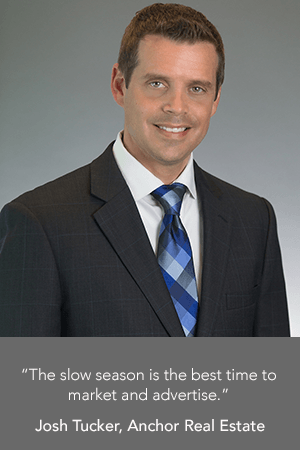 "Josh Tucker: ""The slow season is the best time to market and advertise."""